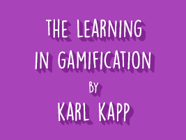THE LEARNING IN GAMIFICATION
