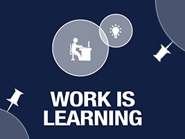INFOGRAPHIC: WORK IS LEARNING